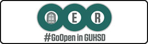 OER #GoOpen in GUHSD - Open Educational Resources